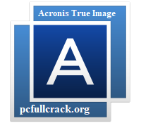 Acronis True Image 25.7 Crack + Keygen Latest Free 100% {2021}