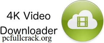 4k Video Downloader 4.15.1.4190 Crack + Full License Key {2021}